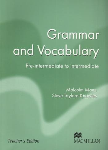 Grammar and Vocabulary: Pre-intermediate to Intermediate